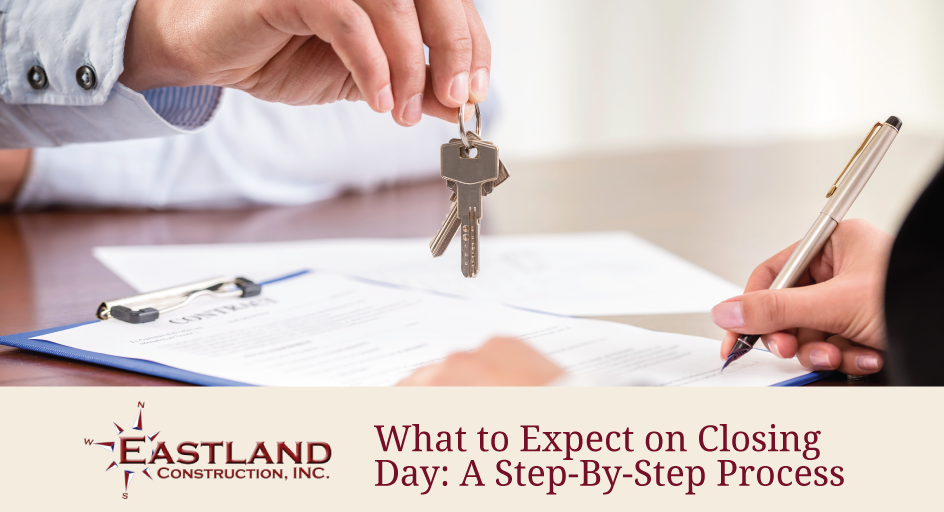 What To Expect On Closing Day A Step By Step Process Eastland